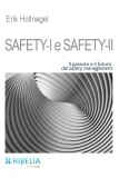 Safety-I e Safety-II